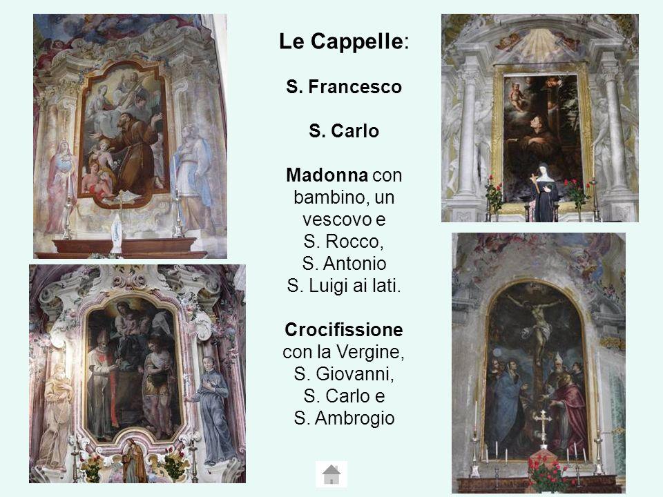 Le Cappelle: S. Francesco S. Carlo Madonna con bambino, un vescovo e S