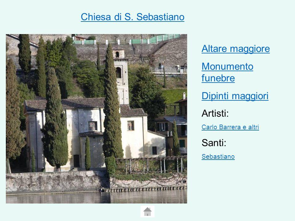 Chiesa di S. Sebastiano Altare maggiore Monumento funebre