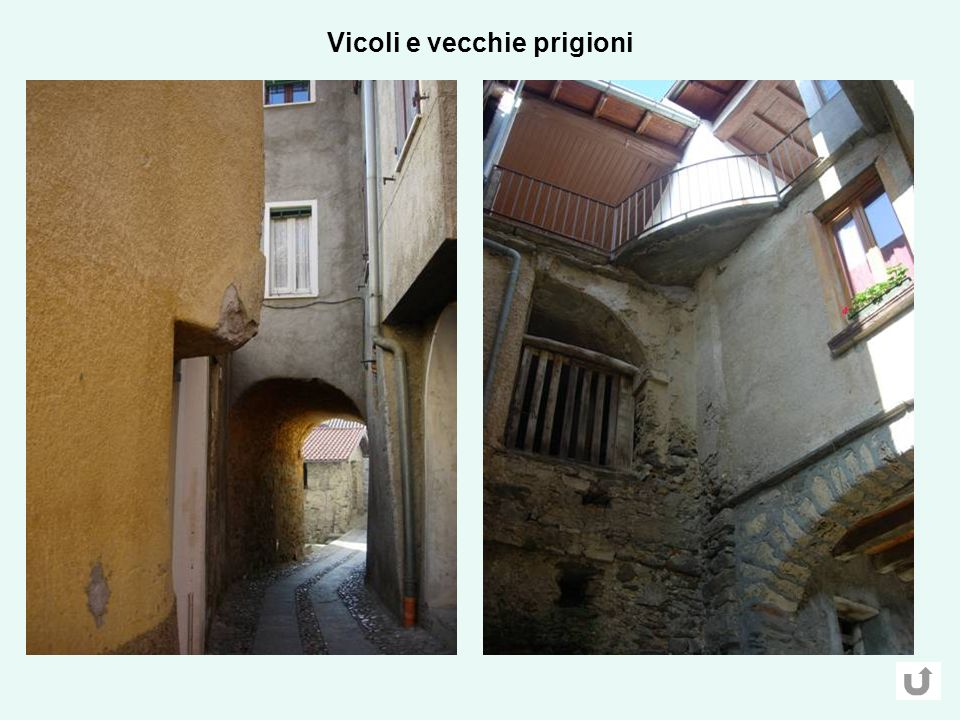 Vicoli e vecchie prigioni