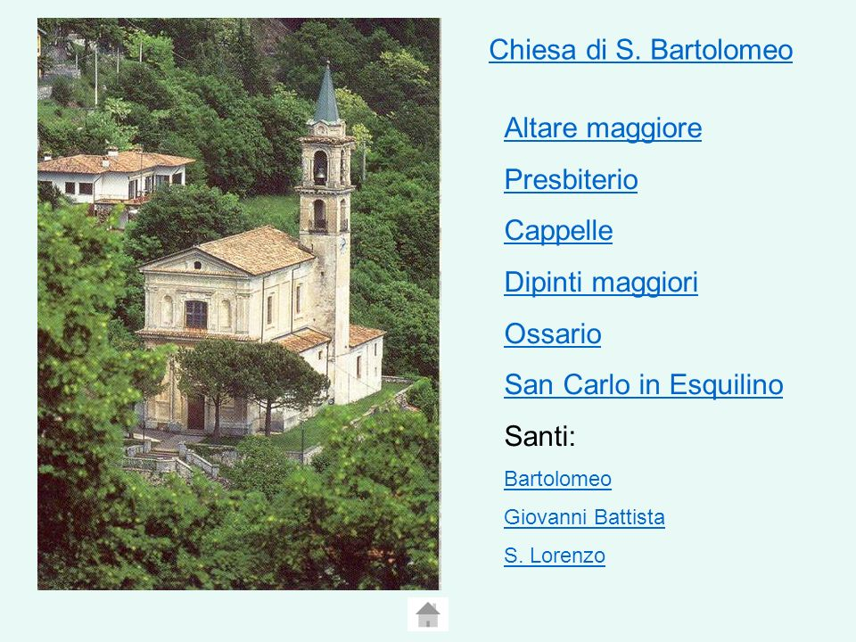 Chiesa di S. Bartolomeo Altare maggiore Presbiterio Cappelle