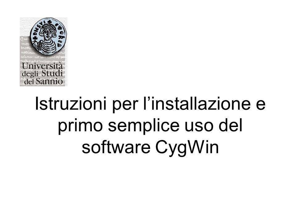 Istruzioni per l'installazione e primo semplice uso del software CygWin