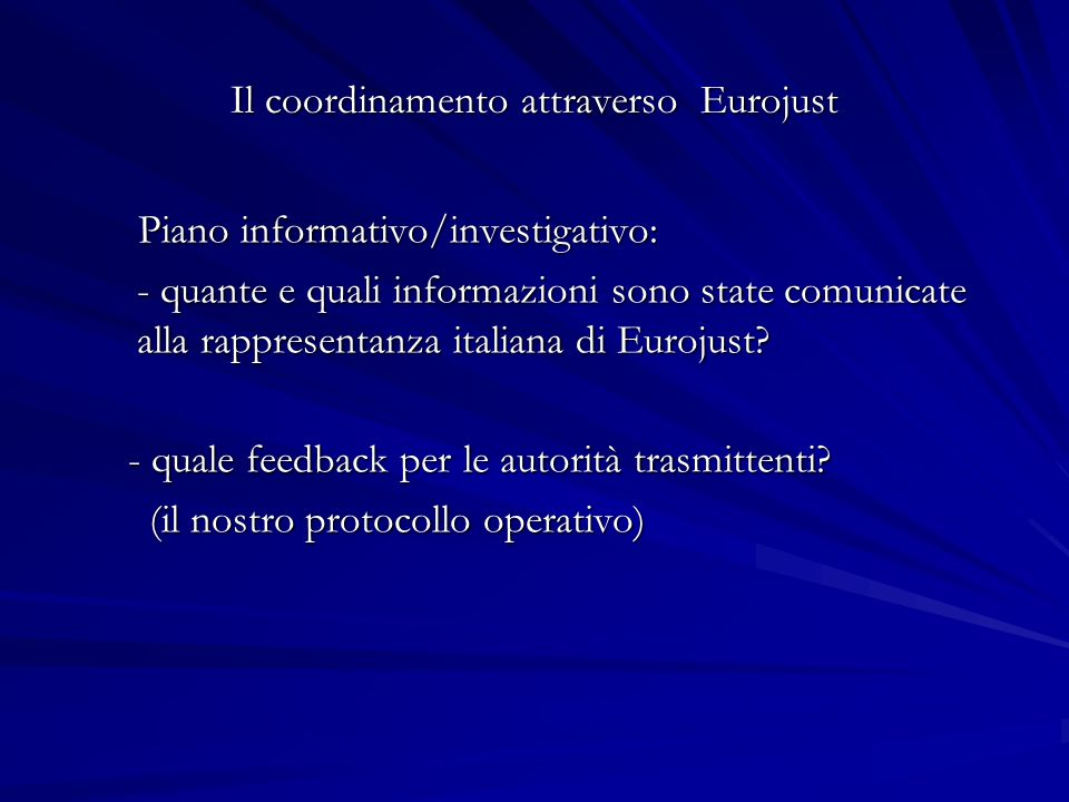 Il coordinamento attraverso Eurojust
