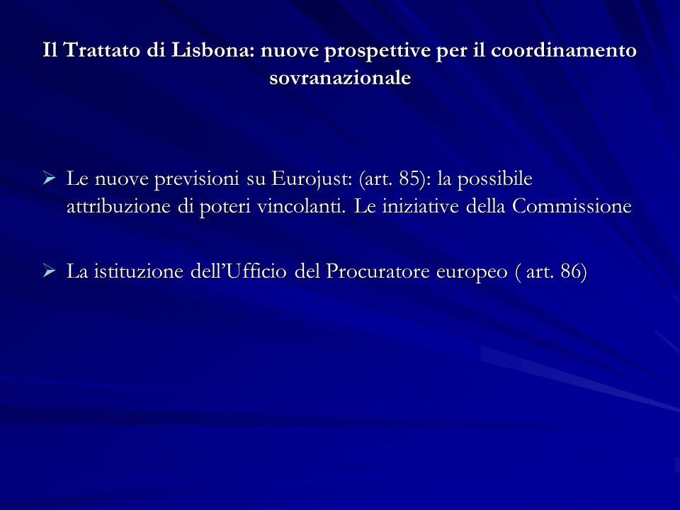 La istituzione dell'Ufficio del Procuratore europeo ( art. 86)