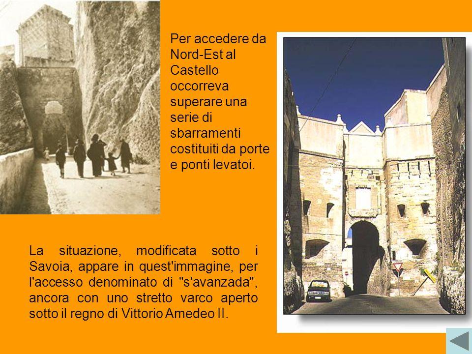 Per accedere da Nord-Est al Castello occorreva superare una serie di sbarramenti costituiti da porte e ponti levatoi.