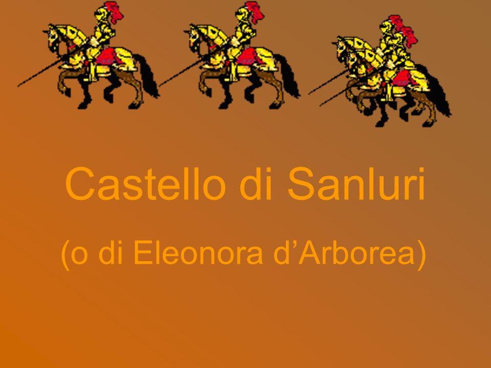 Castello di Sanluri (o di Eleonora d'Arborea)