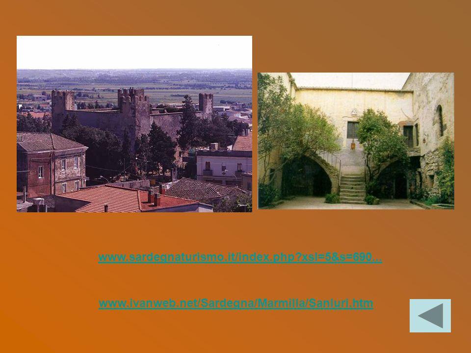 www.sardegnaturismo.it/index.php xsl=5&s=690... www.ivanweb.net/Sardegna/Marmilla/Sanluri.htm