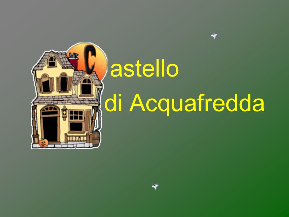 astello di Acquafredda