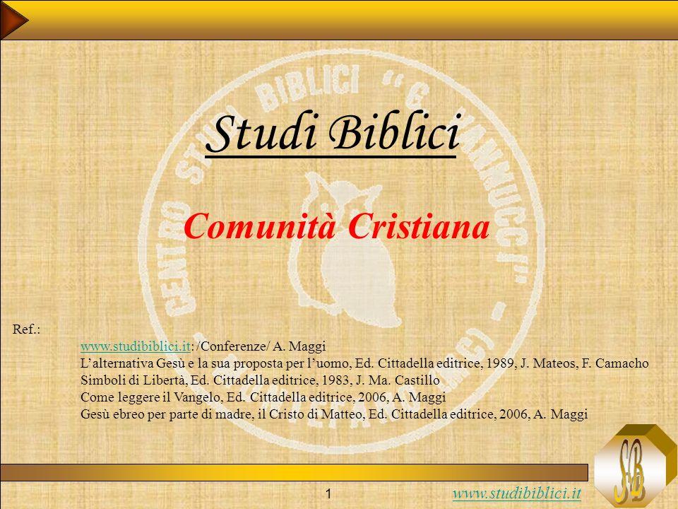 Studi Biblici Comunità Cristiana Ref.: