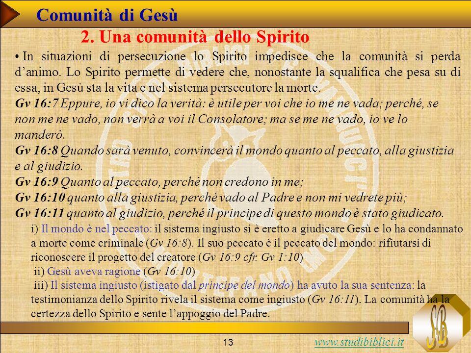 2. Una comunità dello Spirito