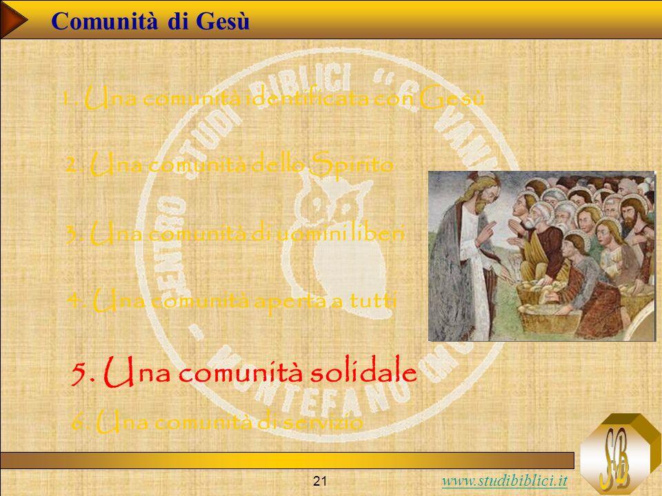 5. Una comunità solidale Comunità di Gesù