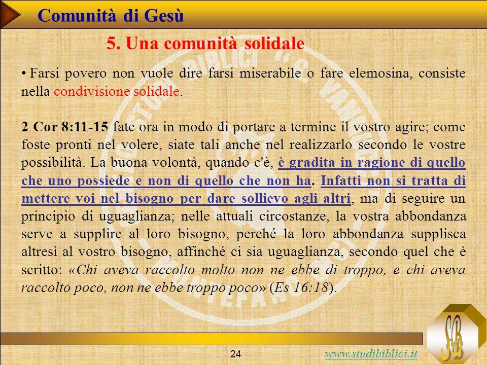 Comunità di Gesù 5. Una comunità solidale