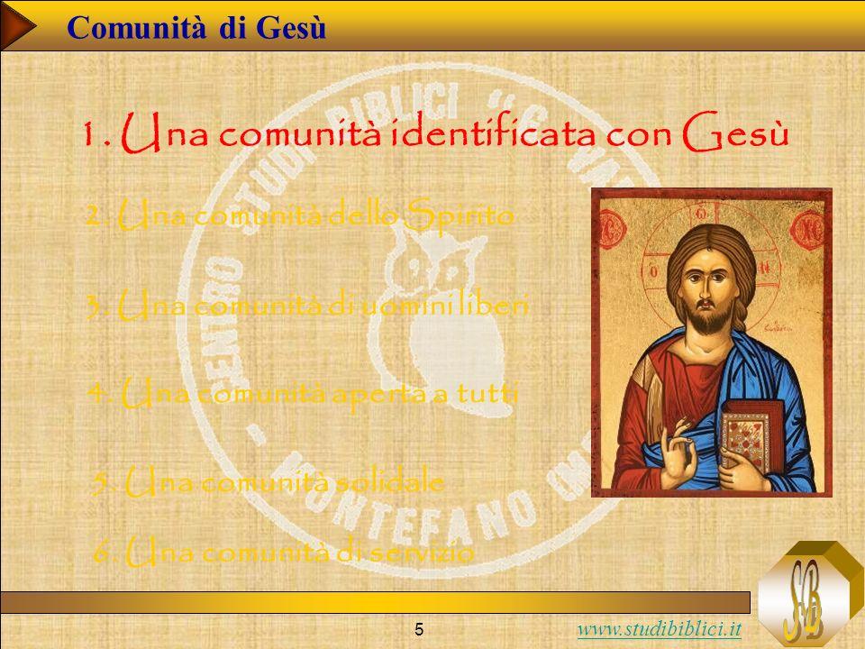 1. Una comunità identificata con Gesù