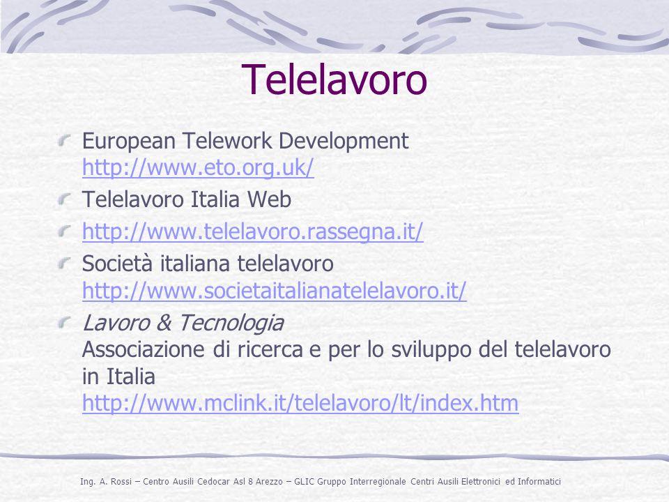Telelavoro European Telework Development http://www.eto.org.uk/