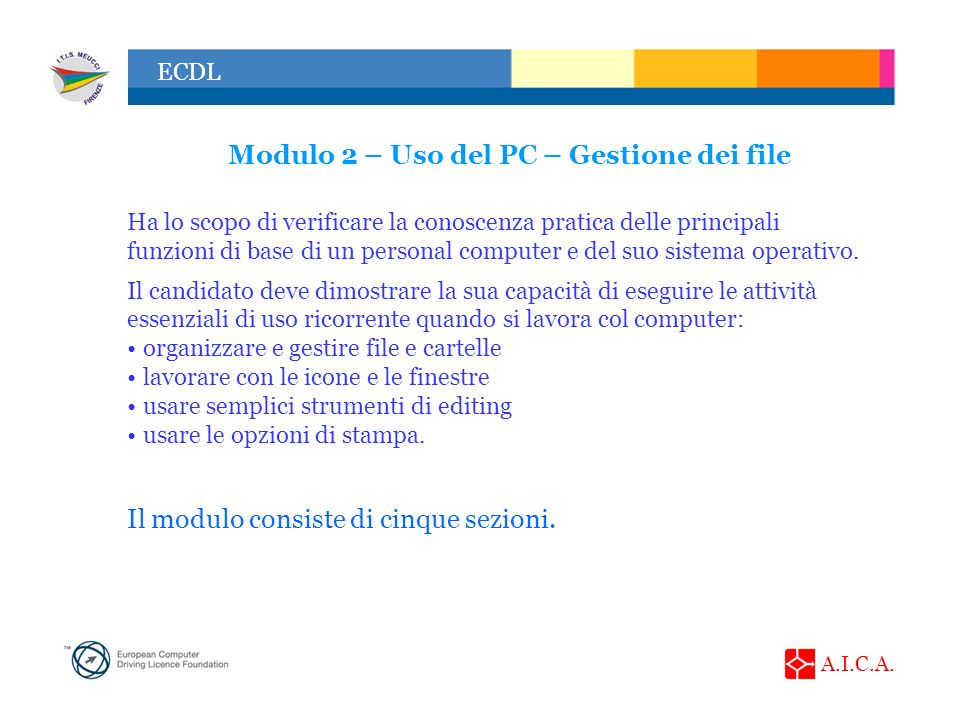 Modulo 2 – Uso del PC – Gestione dei file