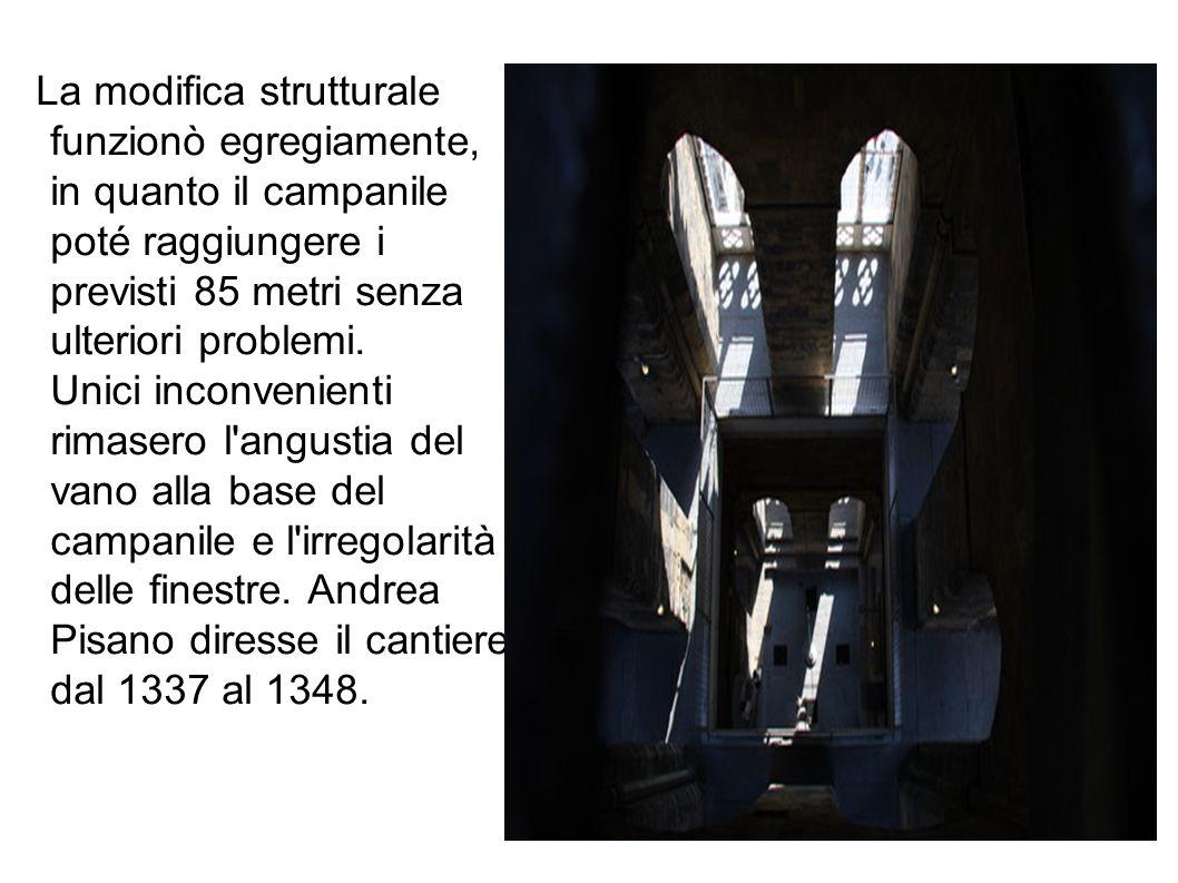 La modifica strutturale funzionò egregiamente, in quanto il campanile poté raggiungere i previsti 85 metri senza ulteriori problemi.