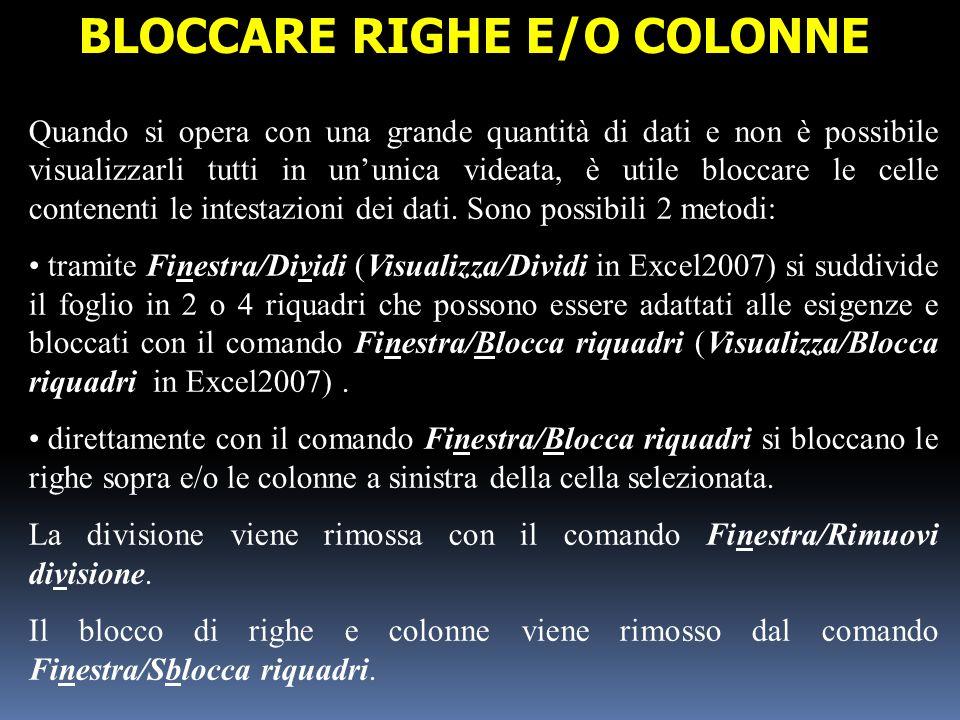 BLOCCARE RIGHE E/O COLONNE