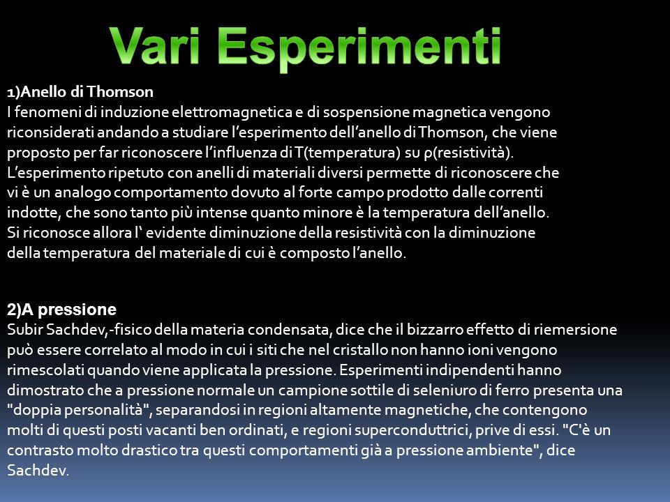 Vari Esperimenti 1)Anello di Thomson