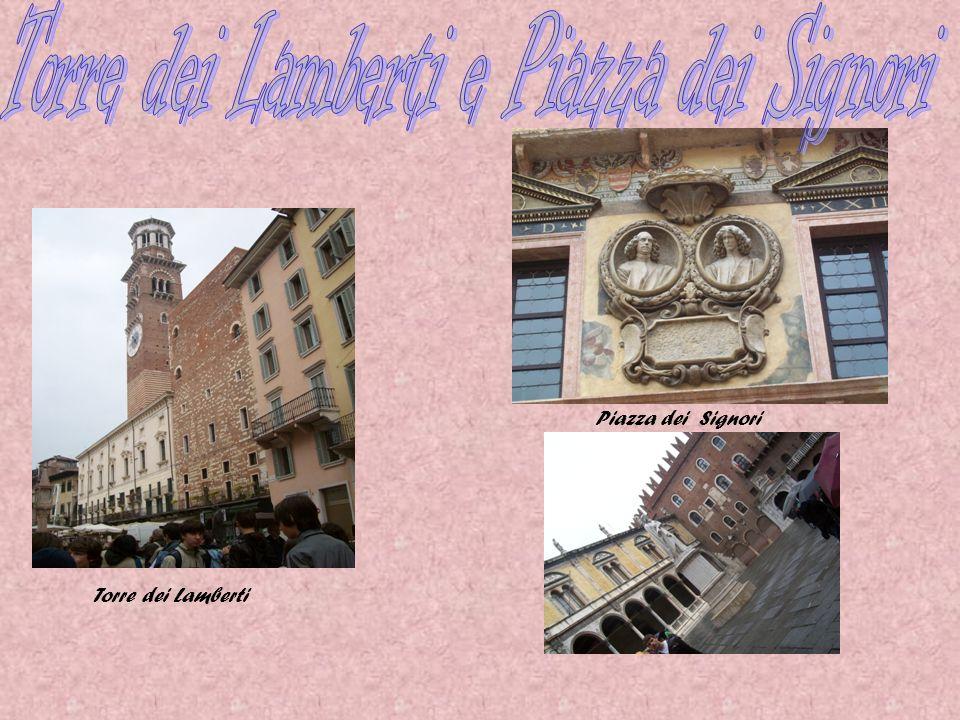 Torre dei Lamberti e Piazza dei Signori