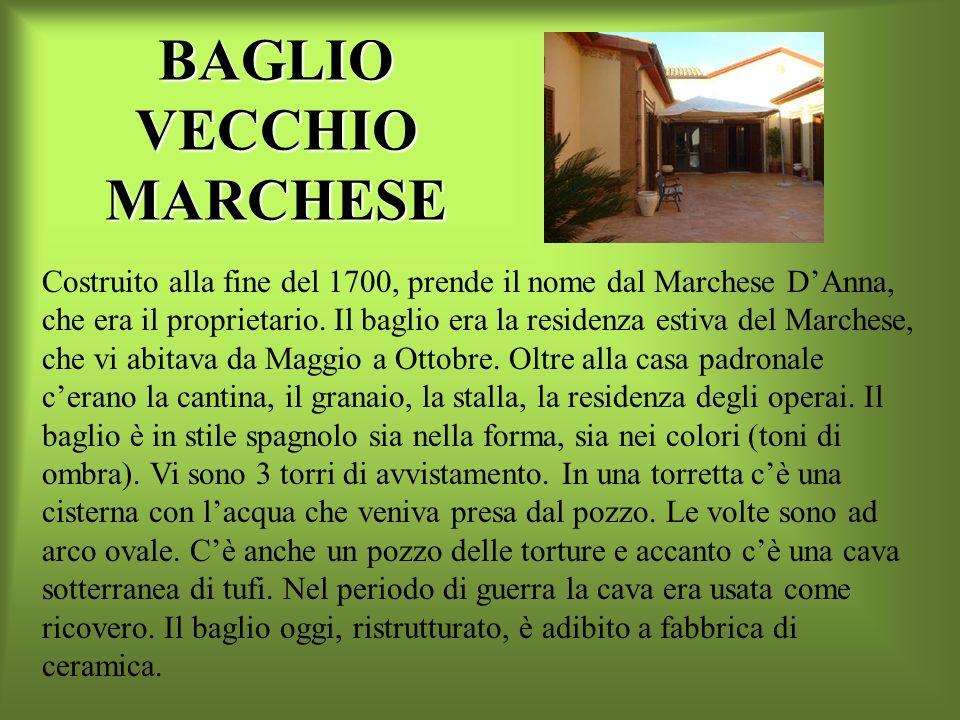 BAGLIO VECCHIO MARCHESE