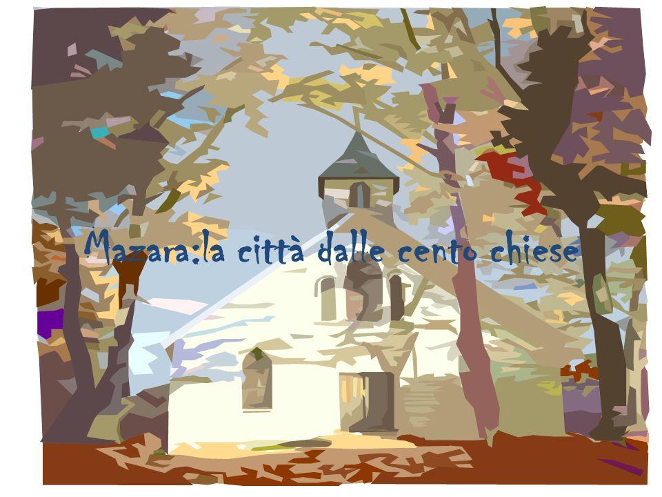 Mazara:la città dalle cento chiese
