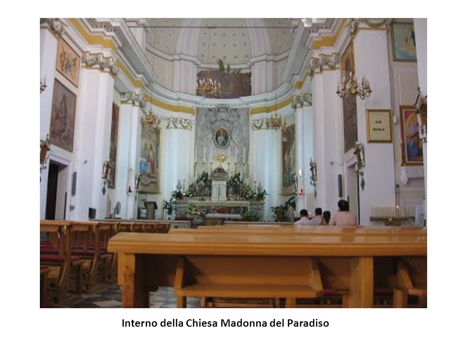 Interno della Chiesa Madonna del Paradiso