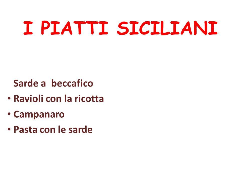 Sarde a beccafico Ravioli con la ricotta Campanaro Pasta con le sarde