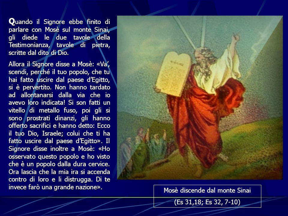 Mosè discende dal monte Sinai