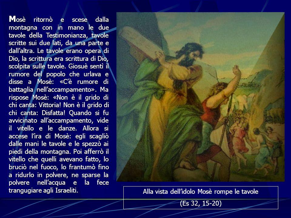 Alla vista dell'idolo Mosè rompe le tavole
