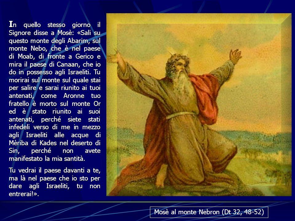 Mosè al monte Nebron (Dt 32, 48-52)