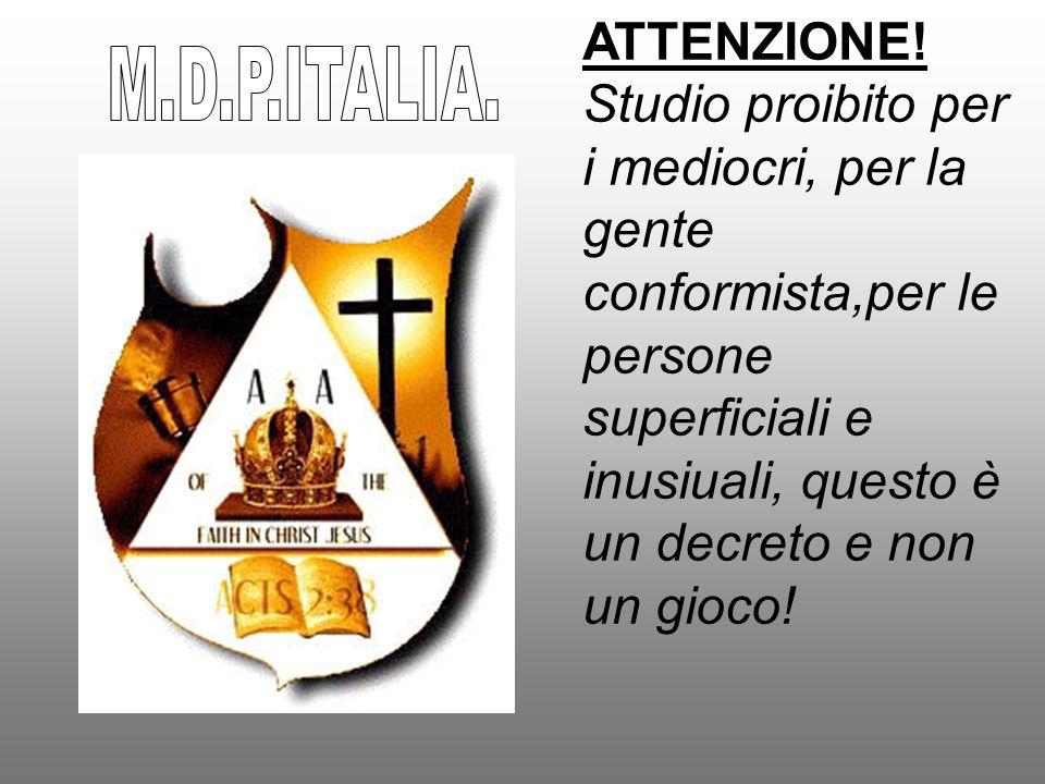 M.D.P.ITALIA. ATTENZIONE!