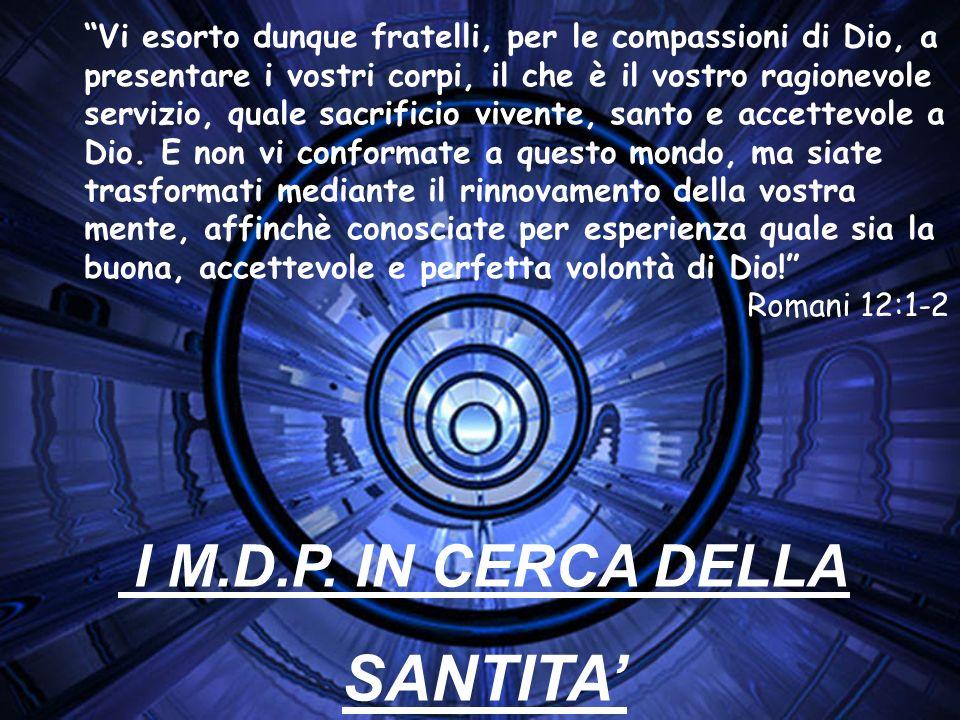 SANTITA' I M.D.P. IN CERCA DELLA