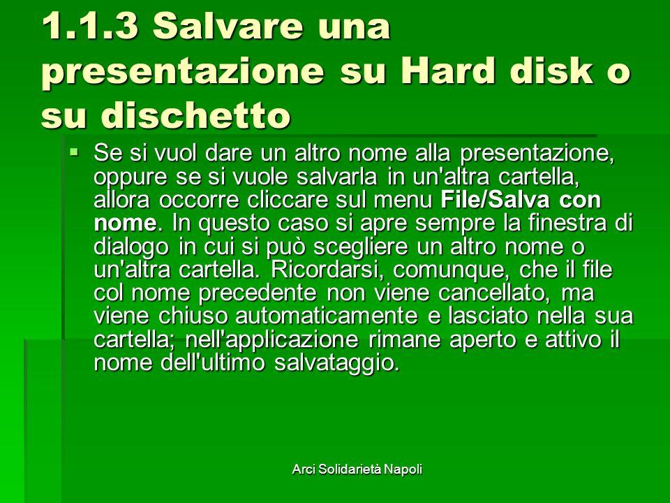 1.1.3 Salvare una presentazione su Hard disk o su dischetto