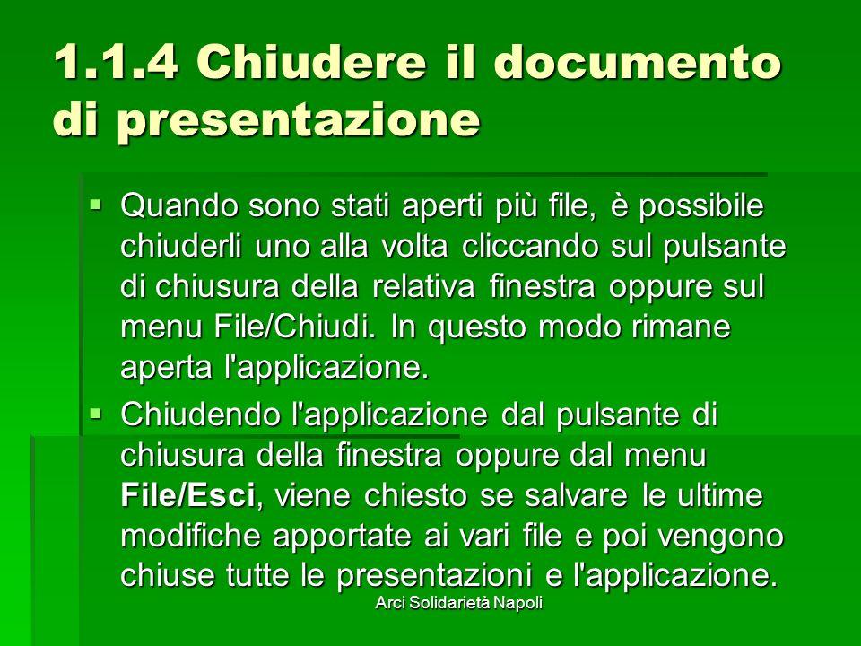 1.1.4 Chiudere il documento di presentazione