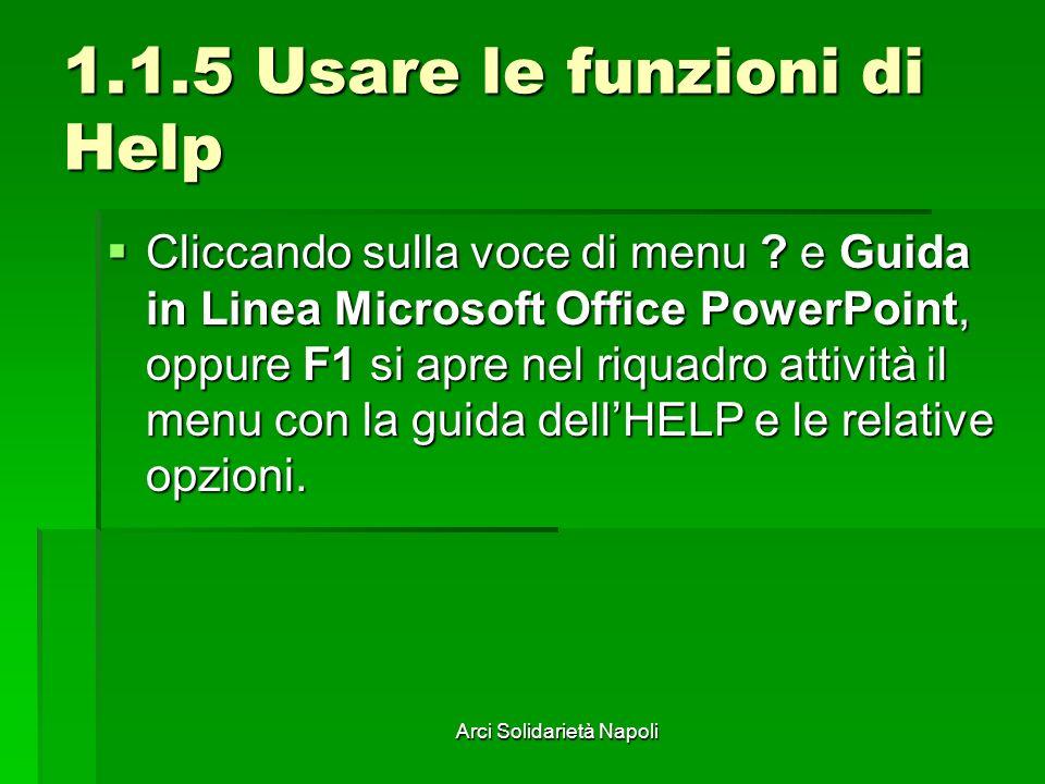 1.1.5 Usare le funzioni di Help