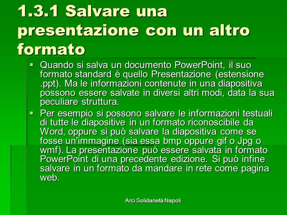 1.3.1 Salvare una presentazione con un altro formato