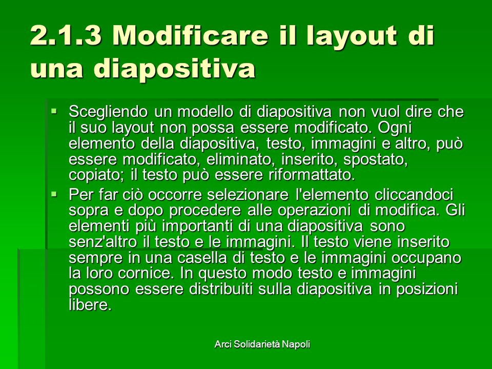 2.1.3 Modificare il layout di una diapositiva
