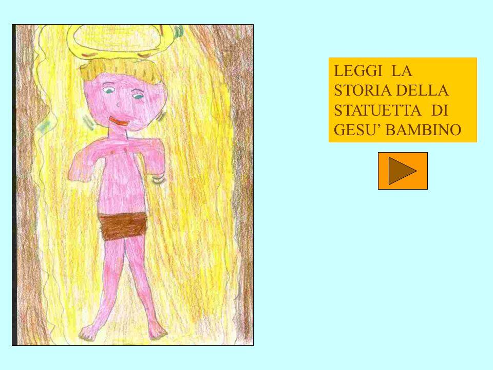 LEGGI LA STORIA DELLA STATUETTA DI GESU' BAMBINO