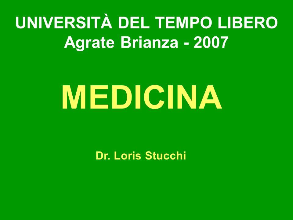 UNIVERSITÀ DEL TEMPO LIBERO Agrate Brianza - 2007