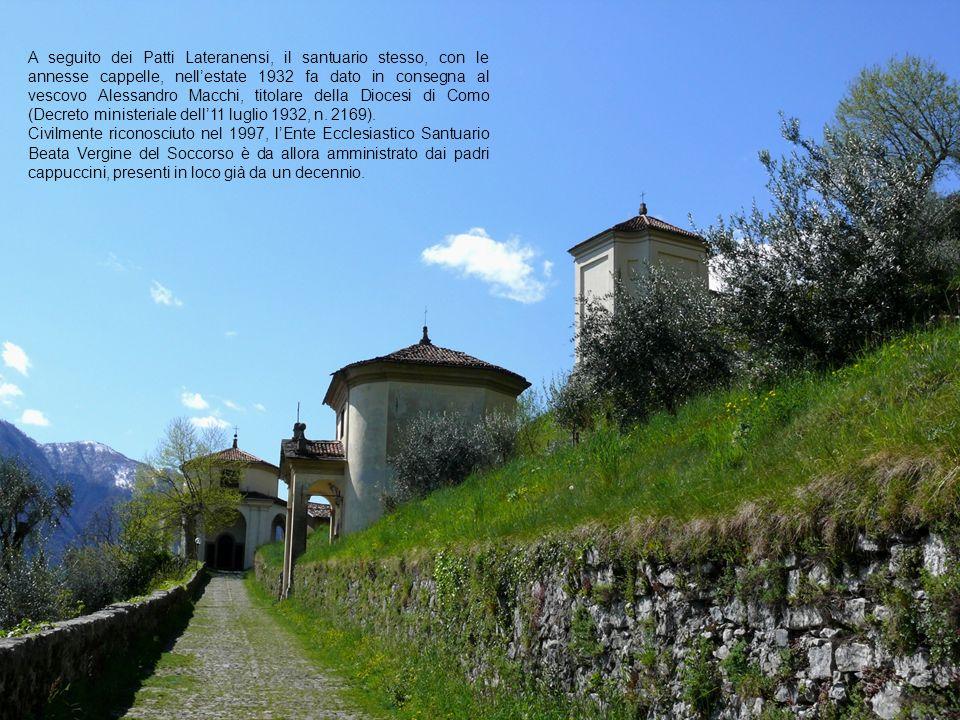 A seguito dei Patti Lateranensi, il santuario stesso, con le annesse cappelle, nell'estate 1932 fa dato in consegna al vescovo Alessandro Macchi, titolare della Diocesi di Como (Decreto ministeriale dell'11 luglio 1932, n. 2169).