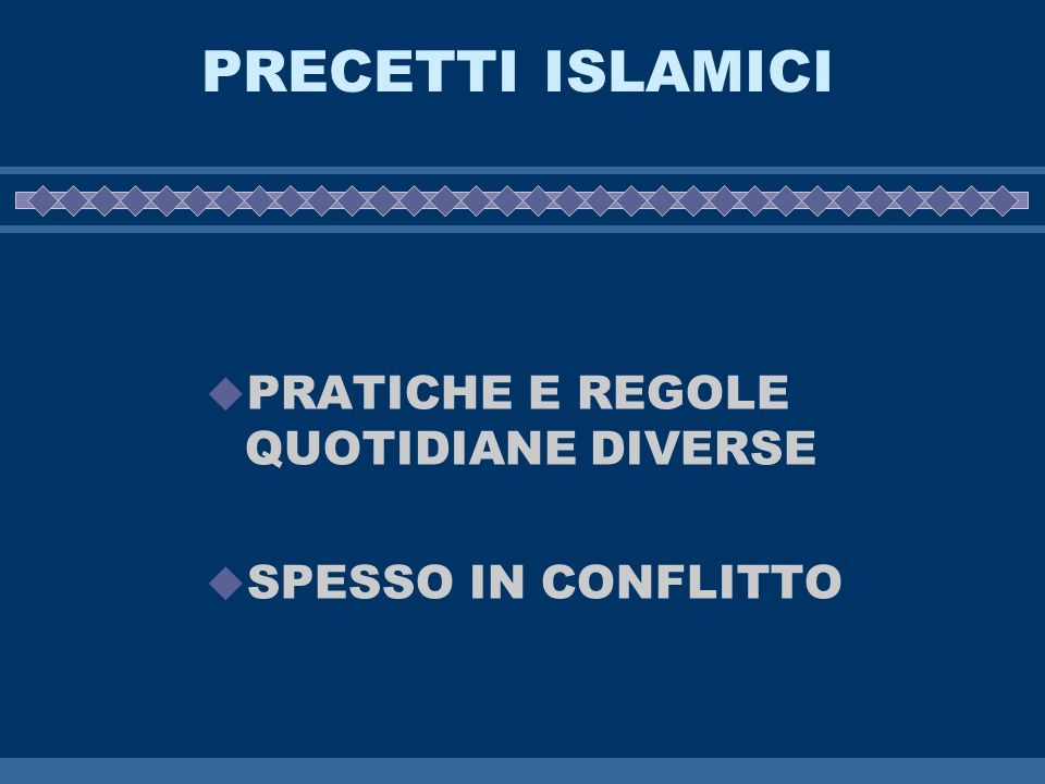PRECETTI ISLAMICI PRATICHE E REGOLE QUOTIDIANE DIVERSE