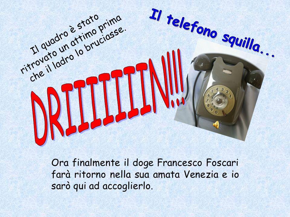 Il telefono squilla... DRIIIIIIIN!!! ritrovato un attimo prima