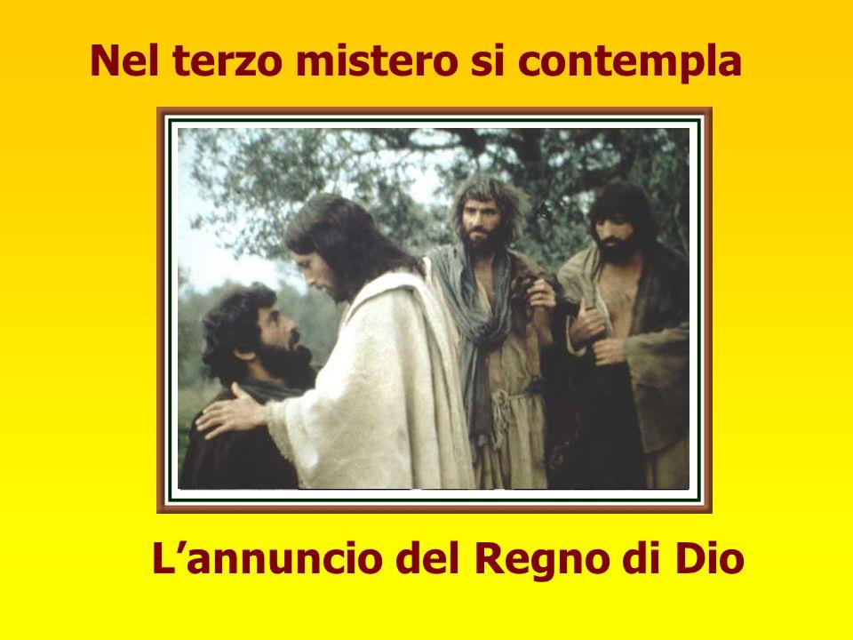 Nel terzo mistero si contempla L'annuncio del Regno di Dio