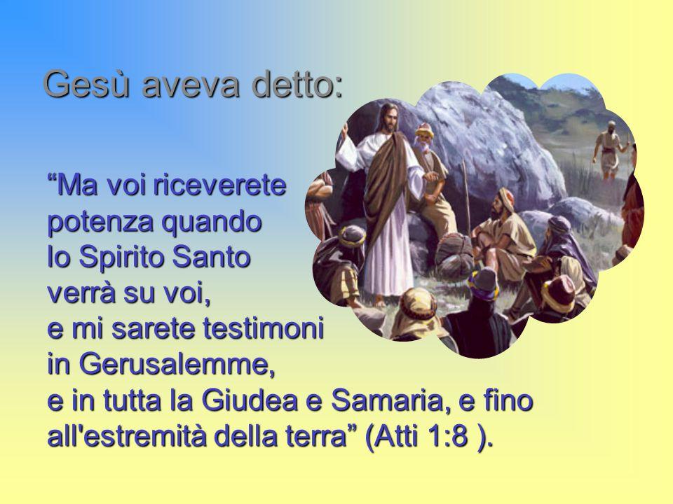 Gesù aveva detto:
