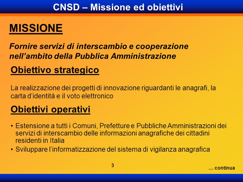 CNSD – Missione ed obiettivi