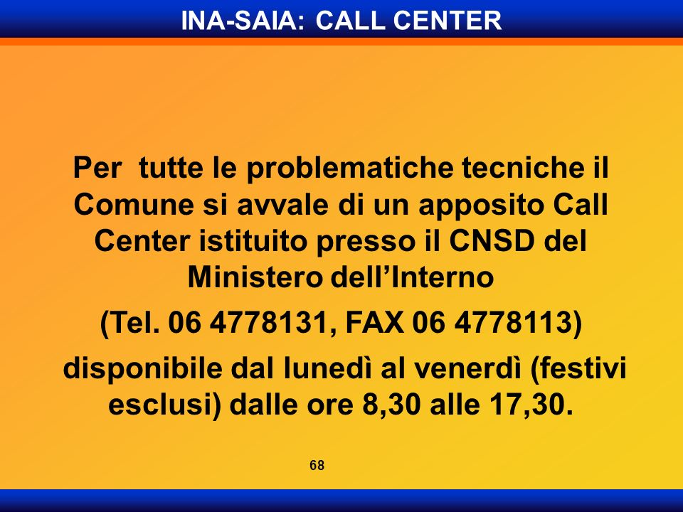 INA-SAIA: CALL CENTER
