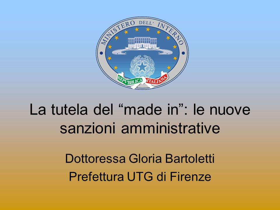 La tutela del made in : le nuove sanzioni amministrative