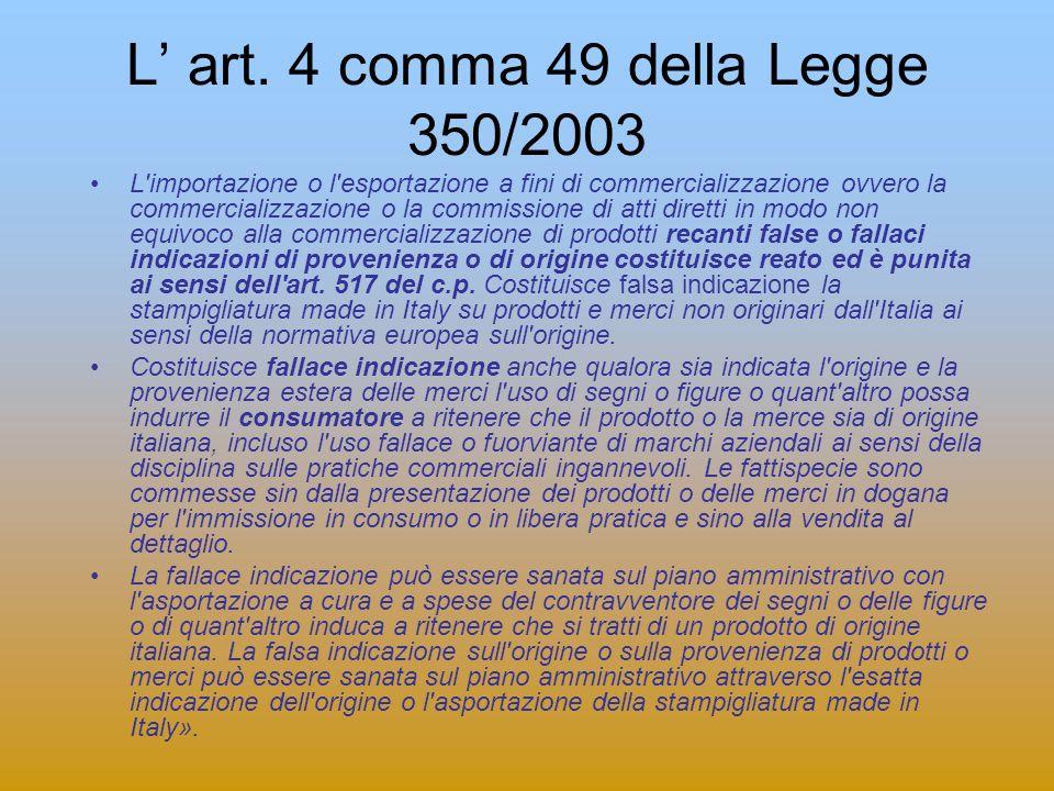 L' art. 4 comma 49 della Legge 350/2003