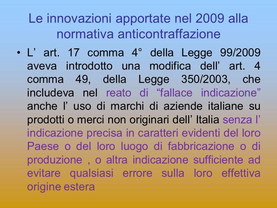 Le innovazioni apportate nel 2009 alla normativa anticontraffazione