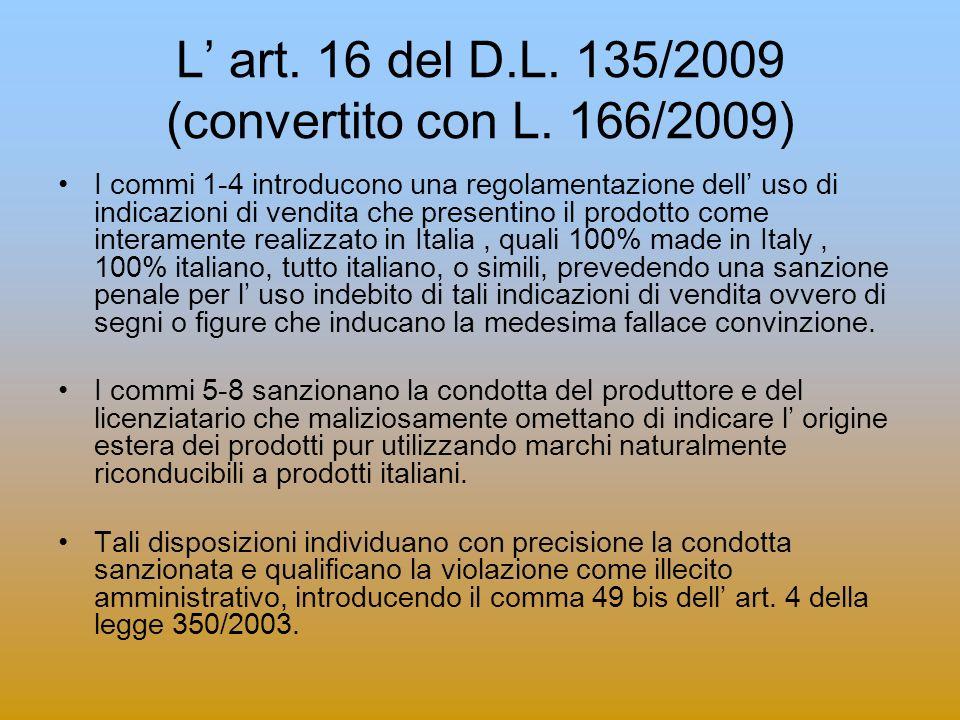 L' art. 16 del D.L. 135/2009 (convertito con L. 166/2009)