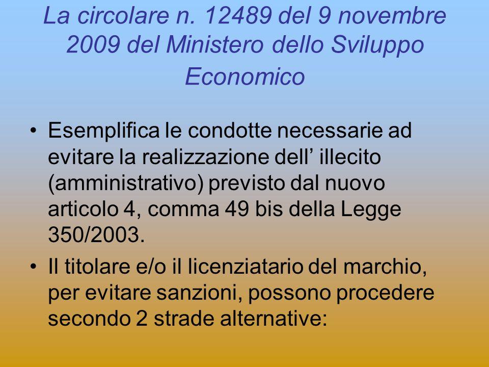 La circolare n. 12489 del 9 novembre 2009 del Ministero dello Sviluppo Economico
